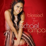 Blessed: The Best Of Rachael Lampa详情