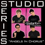 Angels In Chorus - Studio Series Performance Track详情