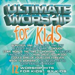 Ultimate Worship For Kids详情