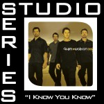 I Know You Now [Studio Series Performance Track]详情