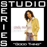 Good Thing [Studio Series Performance Track]详情