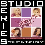 Trust In The Lord [Studio Series Performance Track]详情