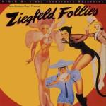 Ziegfeld Follies - Original Motion Picture Soundtrack (US Release)详情