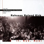 I, Eye, Aye (Live At Montreaux - 1972) (US Release)详情