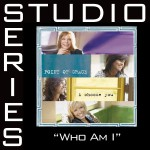 Who Am I [Studio Series Performance Track]详情