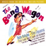 The Band Wagon - Original Motion Picture Soundtrack (US Release)详情