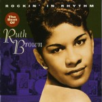 Rockin' In Rhythm - The Best Of Ruth Brown (US Release)详情