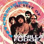 Psychedelic Sundae: The Best Of Vanilla Fudge详情