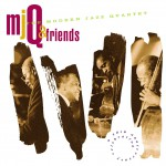 M.J.Q. And Friends: A Celebration详情