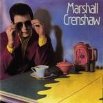 Marshall Crenshaw (Deluxe)详情