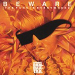 Beware (The Funk Is Everywhere) (US Release)详情