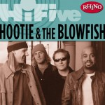 Rhino Hi-Five: Hootie & The Blowfish详情