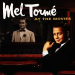 Mel Torme At The Movies - Motion Picture Soundtrack Anthology详情