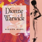 Hidden Gems: the Best Of Dionne Warwick, Vol. 2 (US Release)详情