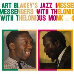 Art Blakey's Jazz Messengers With Thelonious Monk (Deluxe Edition)详情
