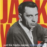 Just The Tracks Ma'am: The Warner Bros. Recordings (US Release)详情