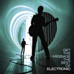 Get The Message: The Best Of Electronic详情