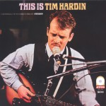 This Is Tim Hardin (US Release)详情