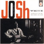 Josh White Sings Ballads And Blues详情