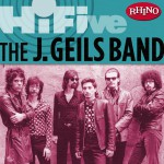 Rhino Hi-Five: The J. Geils Band (US Release)详情