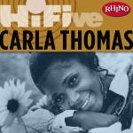 Rhino Hi-Five: Carla Thomas (US Release)详情