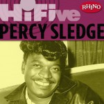 Rhino Hi-Five: Percy Sledge (US Release)详情