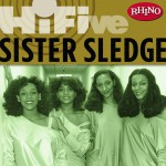 Rhino Hi-Five: Sister Sledge (US Release)详情