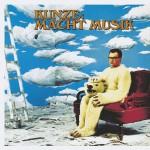 Kunze Macht Musik [Deluxe Edition]详情