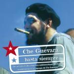 Che Guevara - Hasta Siempre详情