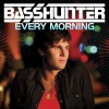 BassHunter Every Morning (Hot Pink DeLorean Remix) 试听