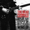 The Dead Formats Step It Up (Album Version) 试听