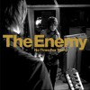 The Enemy No Time For Tears (Album Version) 试听