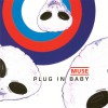 Muse Plug In Baby 试听