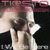 Tiësto and Sneaky Sound System I Will Be Here [Album Version] 试听