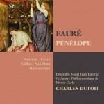 Fauré : Pénélope详情
