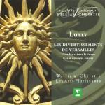 Lully : Les Divertissements de Versailles - Great Operatic Scenes详情