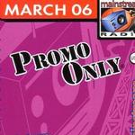 Promo Only Urban Radio March 2006(rap)