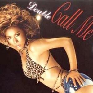Double 正版专辑 Call me 全碟免费试听下载,Double 专辑 Call meLRC滚动歌词,铃声_一听音乐网