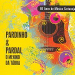 Menino da Tábua - 80 Anos de Música Sertaneja详情