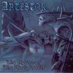 The Return Of The Black Death详情