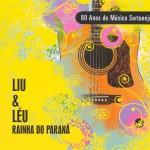 Rainha do Paraná - 80 Anos de Música Sertaneja详情