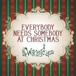 Everybody Needs Somebody At Christmas详情