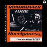 Roadrunner Tour/Remu Plays Hurriganes/Recorded Live!详情