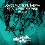 Messin' With My Mind (feat. Taliwa) (Part 2)详情