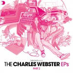 Defected Presents The Charles Webster EPs Part 2详情