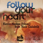 Follow Your Heart (feat. Rick Galactik [DJN Project])详情