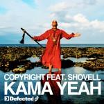 Kama Yeah (feat. Shovell)详情