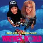 Wayne's World (Music From The Motion Picture)详情