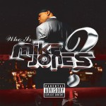 Who Is Mike Jones? (Single CD) (PA Version)详情