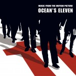 Music From The Motion Picture Ocean's Eleven详情